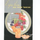 Vintage Wear Ever Enjoy Them All Year Round Canning Instructions & Recipes Cookbook