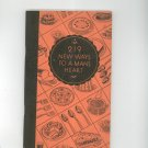 Vintage 219 New Ways To A Mans Heart Cookbook Plus True Story's