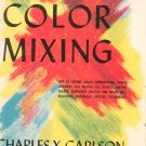 Simplified Color Mixing by Charles X Carlson