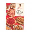 Vintage Betty Crocker's Bisquick Cookbook 157 Recipes And Ideas