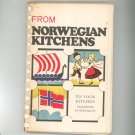 From Norwegian Kitchens To Your Kitchen Cookbook by Bergquist