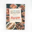 Dulane Fryryte Cookbook & Manual Vintage 1953