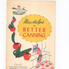 New Helps To Better Canning Vintage Cookbook Regional New York Rochester Gas & Electric RGE
