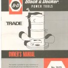 Black & Decker Router 7625 Owner's Manual  Not PDF