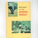 Riches Of The Animal World Vintage Science Service Program Doubleday