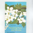 Flowering Trees And Shrubs Vintage Science Program National Audubon Society Doubleday
