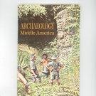 Archaeology Middle America Vintage Science Service Program Doubleday