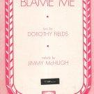 Don't Blame Me Sheet Music McHugh & Fields Vintage Robbins