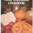 The Early American Family Celebrations Cookbook