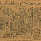 A Sketchbook Of Williamsburg by Vernon Wooten Pen & Ink Drawings