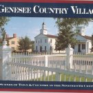 Genesee Country Village Scenes Of Town & Country Stuart Bolger 0931535069