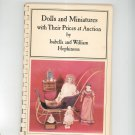 Vintage Dolls And Miniatures With Prices by Isabella & William Hopkinson First Edition