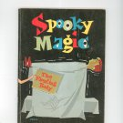 Vintage Spooky Magic by Larry Kettelkamp Tab Childrens Magic Tricks Floating Bed Plus