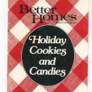 Holiday Cookies And Candies Cookbook by Better Homes And Gardens 1986