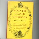 Country Flavor Cookbook By Haydn Pearson Hard Cover With Dust Jacket