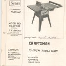 Sears Craftsman 10 Inch Table Saw Owners Manual 113.299142 113.299040 Plus  Not PDF