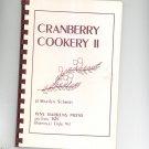 Cranberry Cookery II Cookbook Marilyn Schmidt 0937996173