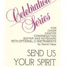 Send Us Your Spirit Sheet Music Haas Celebration Series