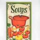 Soups Cookbook by Irena Chalmers Vintage 1975