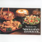 The Quaker Oats Wholegrain Cookbook Vintage First Printing 1978