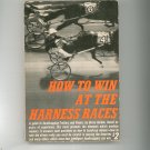 Vintage How To Win At The Harness Races Bruce Gordon Horse 1961