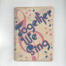 Vintage Together We Sing Songbook Gospel Trumpet Company 1951