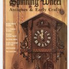 Vintage Spinning Wheel Antiques & Early Crafts Magazine March 1975 Not PDF