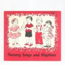 Vintage Nursery Songs And Rhythms by Margaret Crain 1953 Judson Press