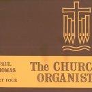 The Church Organist Part Four Paul Thomas
