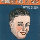 Vintage I've Got My Captain Working For Me Now Sheet Music Berlin