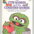 The City Worm & The Country Worm Sesame Street Hayward Hard Cover 0307231445