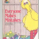 Everyone Makes Mistakes Sesame Street Kingsley Hard Cover 0307231518