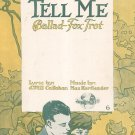 Tell Me Ballad Fox Trot Kortlander Sheet Music Remick Vintage