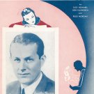 Somebody Else Is Taking My Place Vaughn Monroe On Cover Sheet Music Shapiro Vintage