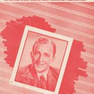 That's How Much I Love You Arnold Fowler Graydon Bing Crosby On Cover Sheet Music Vogue Vintage
