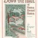Down The Trail To Home Sweet Home Ballad Ball Sheet Music Witmark Vintage