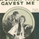 The Woman Thou Gavest Me Piantadosi Sheet Music  Vintage
