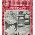 Vintage Filet Crochet Book 193 Clark's J & P Coats Spool Cotton