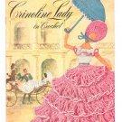 Vintage Crinoline Lady In Crochet First Edition Book 262 Clark's J & P Coats Spool