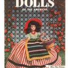 Vintage Dolls Of The Americas Crochet Book 284 Clark's J & P Coats Spool