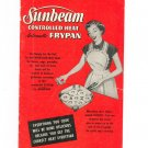 Sunbeam Controlled Heat Automatic Frypan Cookbook Manual Vintage 1953
