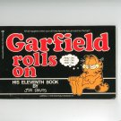 Garfield Rolls On And On And On And On First Edition Jim Davis 0345326342