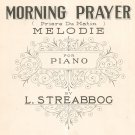 Vintage Morning Prayer Priere Du Matin Melodie For Piano Streabbog Sheet Music Mills