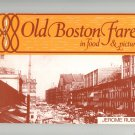 Old Boston Fare In Food & Pictures Cookbook by Jerome Rubin