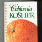 California Kosher Cookbook Contemporary & Traditional Jewish Cuisine 0963095307