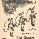 Vintage Ay Ay Ay Cancao Creoula Creole Song Tito Schipa Sheet Music
