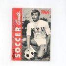 1969 Official Soccer Guide Collegiate Scholastic Donald Yonker Shep Messing On Cover