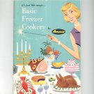 Vintage It's Just Like Magic Basic Freezer Cookery Cookbook Amana