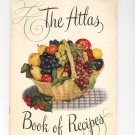 Vintage Atlas Book Of Recipes For Home Canning & Preserving Cookbook 1950 Hazel Atlas Glass Company