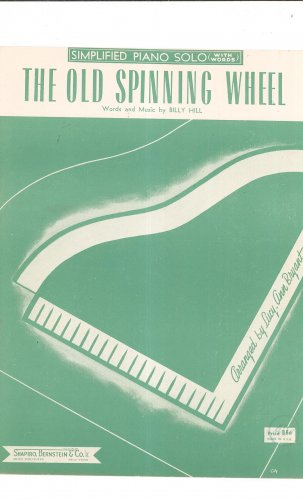 Vintage The Old Spinning Wheel Sheet Music Simplified Piano Solo Hill